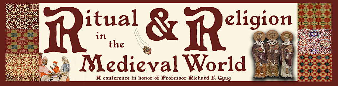 Ritual and Religion in the Medieval World