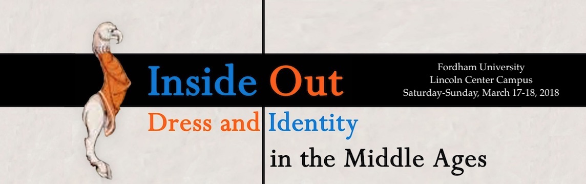 Inside Out: Dress and Identity in the Middle Ages